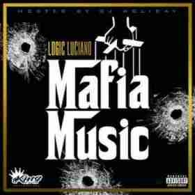Mafia Music BY Logic Luciana